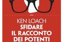 """Ken Loach / """"Sfidare il racconto dei potenti"""" è la testimonianza appassionata di un uomo che ha deciso da che parte vuole stare. Traduzione di Paolo Luzi, Lindau 2015. http://bit.ly/SfidareIlRaccontoDeiPotenti"""