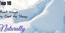 Natural Ways to Get to Sleep / Help relieve insomnia by using natural tips, hacks and remedies to get to sleep and have a good night.