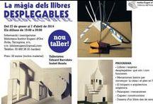 Llibres DESPLEGABLES (pop-up) / Taller a @BiblioEugeni · La Màgia dels llibres Desplegables · Els dilluns de19:00 a 20:00 · Arquitectura origàmica · Kirigami · Llibres i postals desplegables