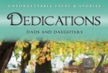 Dads / Unforgettable Faces & Stories: Dedications: Dads & Daughters