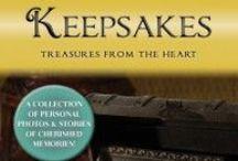 Keepsakes / Unforgettable Faces & Stories: Keepsakes: Treasures from the Heart