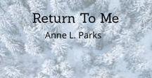 The Return / The Return, book one in the Return to Me series