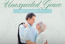 Unexpected Grace / by Revive Our Hearts
