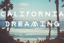 california dreamin / by Elizabeth Gay