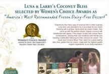 Features & Awards / Press and Media featuring Coconut Bliss.  Thanks for the LOVE!