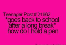    teenager/relatable posts    / -comment to be added to this board- *teenager posts only* / by - samya -