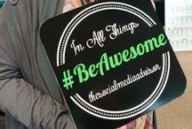 #BeAwesome / Taking social media to a new level #BeAwesome