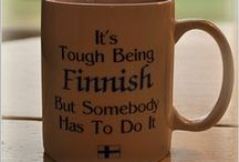 Beautiful Finland / No matter where you go, don't forget where you came from. / by Tytti Ihanainen