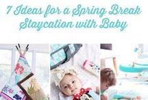 Staycation Spring Break Ideas With Baby / All the essentials for a magical spring break staycation! / by Disney Baby