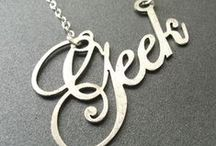 I am a Geek / All of my geekiness love / by Robyn Wright