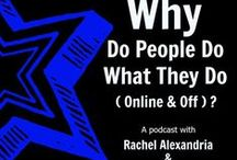 Why do People do what they do? / Podcast with Tracey Warren and Rachel Alexandria