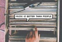 Music is everything..