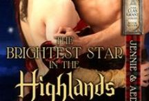 Brightest Star of the Highlands / Jennie Grant and Aedan Cameron-Clan Grant Series #7