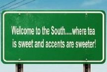 The Southern Way of Life / It's a southern thing.