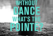 Ballet Sayings and Quotes / Inspired by the wonderful world of ballet, quotes meant to build the dancer up. / by Michelle/Clara