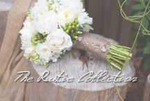 The Rustic Collection / Rustic Weddings