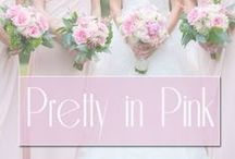 Pretty in Pink / Shades of pinks in wedding designs