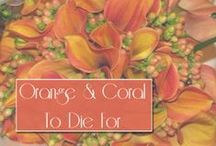 Corals and Oranges to Die For / Shades of soft corals all the way to hot oranges.
