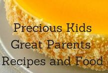 PKGP Recipes and Food / General Recipes / by Precious Kids Great Parents