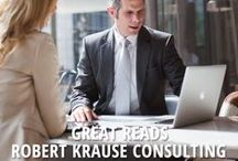 Great Reads / Articles, books, posts, and more we at Robert Krause Consulting recommend.