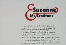 Claude Louis-Combet : Suzanne & les Croûtons / http://editionslateliercontemporain.net/collections/litterature/article/suzanne-et-les-croutons
