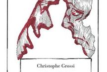 Christophe Grossi : Ricordi / http://editionslateliercontemporain.net/collections/litterature/article/ricordi