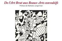 Jean Dubuffet & Marcel Moreau : De l'Art Brut aux Beaux-Arts convulsifs / http://editionslateliercontemporain.net/collections/2/article/de-l-art-brut-aux-beaux-arts-convulsifs