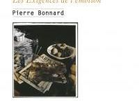 Pierre Bonnard : Les Exigences de l'émotion / http://www.editionslateliercontemporain.net/collections/ecrits-d-artistes/article/les-exigences-de-l-emotion