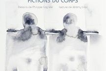 François Bon : Fictions du corps / http://www.editionslateliercontemporain.net/collections/litterature/article/fictions-du-corps