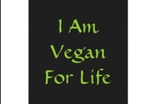 Vegan for Life / Veganism is not a diet, it's a LIFE style.  This board is a reflection of our choices.  Thank you!