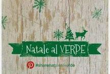 Natale al verde / I miei lavori per Natale al Verde #sharenatalealverde