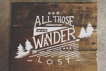 ADVENTURE QUOTES / Quotes that make me want to get off the couch and go and explore the world.