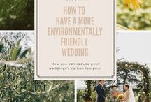 Eco Friendly Wedding Inspiration / Inspiration for couples who want to plan an eco friendly wedding or reduce the carbon footprint of their wedding day.
