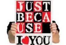 "Just Because / ""Just Because"" gifts and affirmations of love!"
