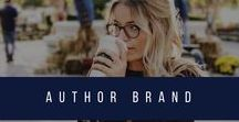 Create Your Author Brand / Your brand stems from who you are, how you want to be known and who people perceive you to be.
