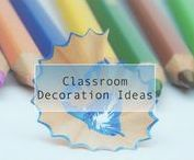 Classroom Decorations Ideas / Collection of classroom decorations for your teacher desk, bulletin board, class wall, homeschool groups, and student desks