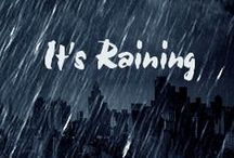 i love raining