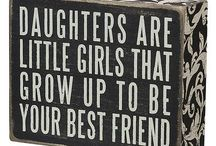 Daughters / What my girls mean......