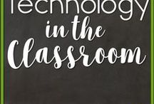 Technology in the Classroom / Tips for using Computers, iPads, etc. in the classroom.
