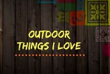 Outdoor things I love / Things about sports and the outfdoors