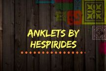 Anklets by Hespirides / Clothe your naked feet with sexy clothing!