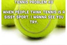 Tennis!!  / I love tennis so much! / by Sarah A.