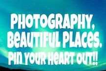 Photography, Beautiful Places. Pin Your Heart Out!! / I like different types of photography and how good it feels to see how many great artists are out there. Feel free to post as much as you want to.  No nudity please.