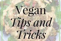 Healthy Vegan Eating Tips and Tricks / Whole food plant based, vegan and raw vegan healthy tips and tricks for a healthier lifestyle and vegan diet