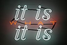 It Is What It Is / by Jamie Thibodeaux