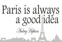 Paris is always a good idea / ...perché amo follemente questa città!!!!