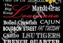 My Louisiana  / Things that remind me of home...