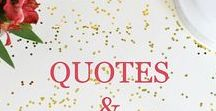 Quotes, Inspiration, Motivation & More / A collection of quotes, faith scriptures, inspiration, motivation and more.