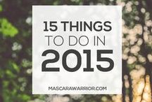 15 Things to do in 2015 / New things to try in the new year. Let's get things accomplished!