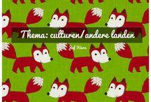 Thema: culturen/andere landen / by Juf Kiara🌺